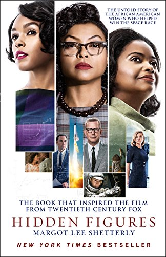 Hidden Figures : The Untold Story of the African American Women Who Helped Win the Space Race par Margot Lee Shetterly