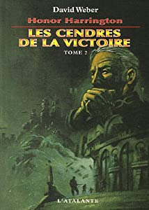 "Afficher ""Honor Harrington n° 9 Cendres de la victoire, vol. 2 (Les )"""