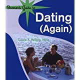 Boomer's Guide to Dating (Again) by Laurie A. Helgoe (2004-02-03)