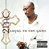 Songtexte von 2Pac - Loyal to the Game