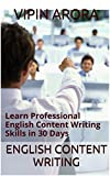 English Content Writing: Learn Professional English Content Writing Skills in 30 Days