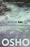 Absolute Tao: Subtle is the way to love, happiness and truth
