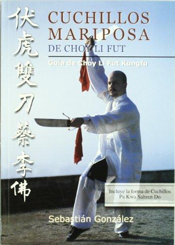 cuchillos-mariposa-de-choy-li-fut-guia-de-choy-li-fut-kungfu