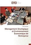 Management Stratégique et Environnement Économique de l'Entreprise