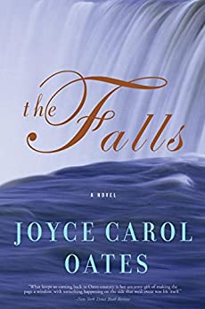 The Falls: A Novel (P.S.) by [Oates, Joyce Carol]