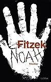 Sebastian Fitzek: Noah
