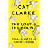The Lost and the Found: From a Zoella Book Club 2017 author