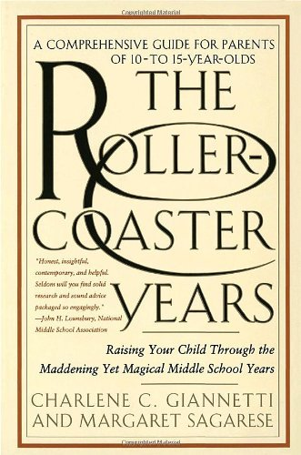 The Rollercoaster Years by Charlene C. Giannetti (August 04,1997) par Charlene C. Giannetti;Margaret Sagarese