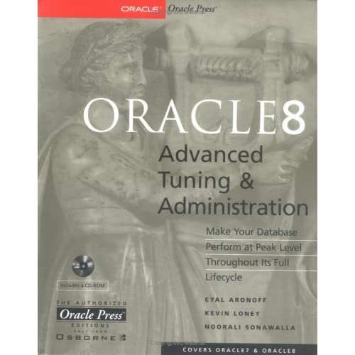 Oracle 8 Advanced Tuning and Administration (Oracle Press Series) by Kevin Loney (1998-07-31)