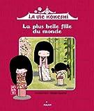 Telecharger Livres La plus belle fille du monde (PDF,EPUB,MOBI) gratuits en Francaise