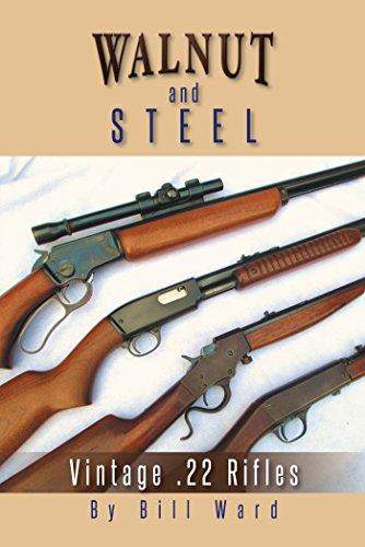 Walnut and Steel: Vintage .22 Rifles (English Edition) -
