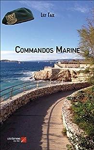 Commandos Marine par Lily Taix