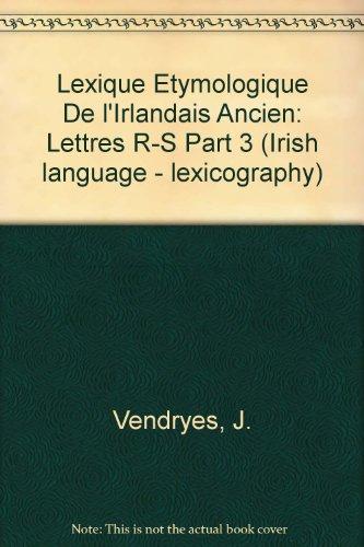 Lexique étymologique de l'irlandais ancien par J. Vendryes