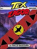 Tex-Zagor: La valle nascosta