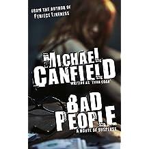 Bad People: A Novel of Suspense