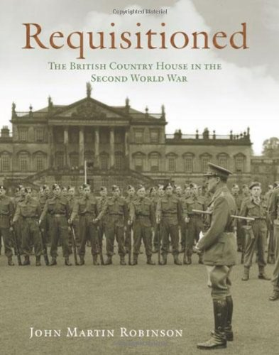 515l3xpN0iL - NO.1 HOME DESIGN# Requisitioned: The British Country House in the Second World War