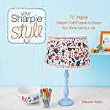 Best Sharpie Kindles - Your Sharpie Style: 75 Original Sharpie Craft Projects Review