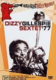 Dizzy Gillespie - Sextet '77 - Norman Granz Jazz In Montreux [DVD] [2002]