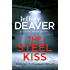 The Steel Kiss: Lincoln Rhyme Book 12 (Lincoln Rhyme Thrillers)