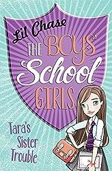 The Boys' School Girls: Tara's Sister Trouble