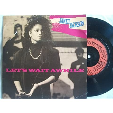 Janet Jackson - Let's Wait Awhile - [7