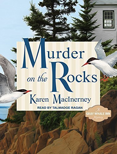 Murder on the Rocks: Gray Whale Inn Mysteries No. 1 by Karen MacInerney (2013-09-16)
