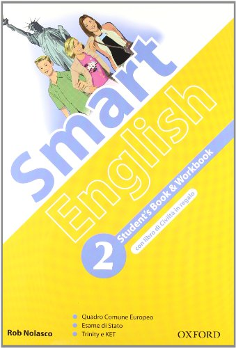 Smart english. Student's book-Workbook-Culture book. Per la Scuola media. Con CD Audio. Con espansione online: 2