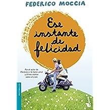 Ese Instante De Felicidad (Bestseller Internacional)