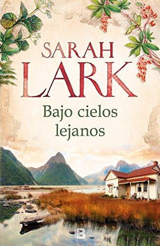 Bajo cielos lejanos por Sarah Lark