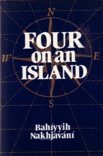 Four on an Island por Bahiyyih Nakhjavani
