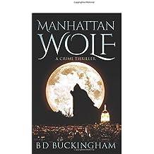 Manhattan Wolf: Volume 1 (MW)
