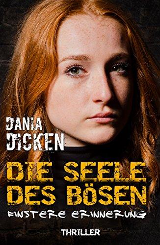 Image of Die Seele des Bösen - Finstere Erinnerung (Sadie Scott 1)