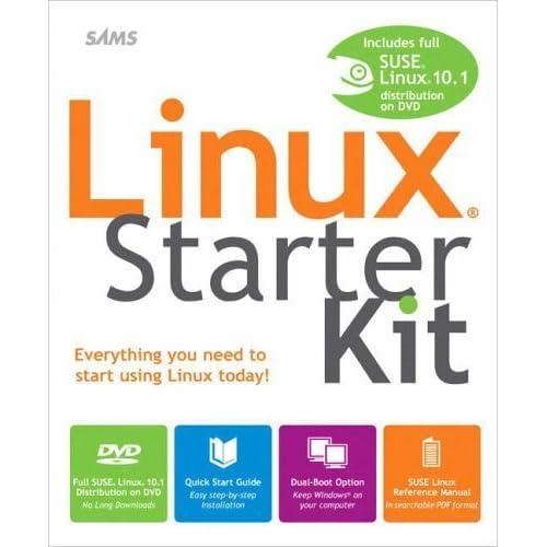 Linux Starter Kit by Emmett Dulaney (2006-06-08)
