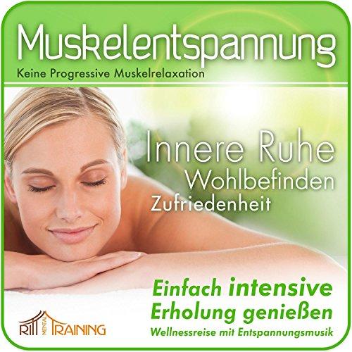 muskelentspannung-keine-progressive-muskelrelaxation-einfach-intensive-erholung-geniessen