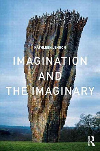 [(Imagination and the Imaginary)] [By (author) Kathleen Lennon] published on (March, 2015)