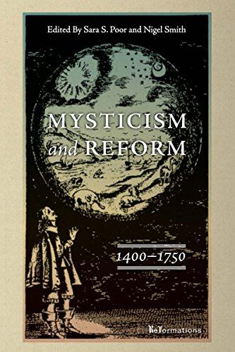 Mysticism and Reform, 1400–1750