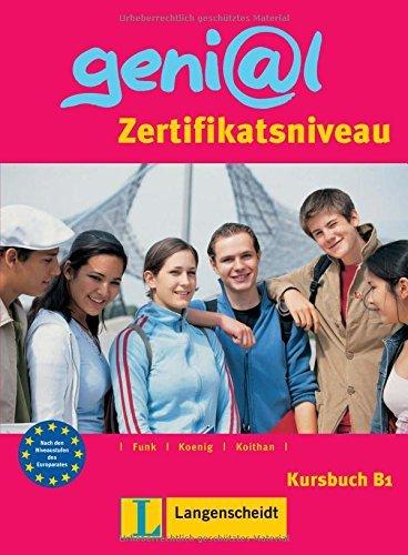 Genial: Kursbuch B1 - Zertifikatsniveau by Hermann Funk (2004-06-01)