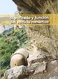 Significado y función del edificio románico