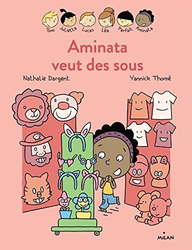 Les Inséparables - Aminata veut des sous par Nathalie Dargent