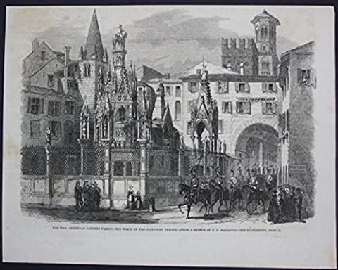 The war Austrian lancers passing the tombs of the scaligers
