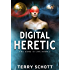 Digital Heretic (The Game is Life Book 2)