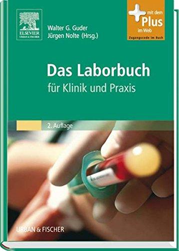 Das Laborbuch: für Klinik und Praxis - mit Zugang zum Elsevier-Portal