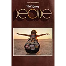 Neil Young - Decade - Guitar Chord Songbook