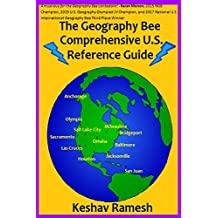 The Geography Bee Comprehensive U.S. Reference Guide