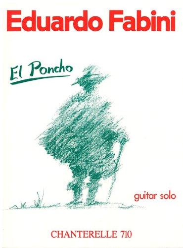 El Poncho: Guitar Solo (Chanterelle)