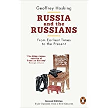 Russia and the Russians: From Earliest Times to the Present
