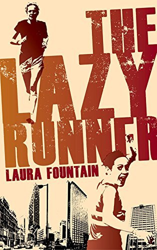 the-lazy-runner-how-i-got-off-the-sofa-and-ran-a-sub-4-marathon-by-fountain-laura-2015-paperback