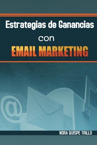 Estrategias de Ganancias con Email Marketing por Nora Quispe Trillo
