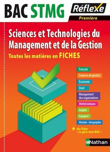 Toutes les matires en FICHES 1re STMG - Sciences et Technologies du Management et de la Gestion