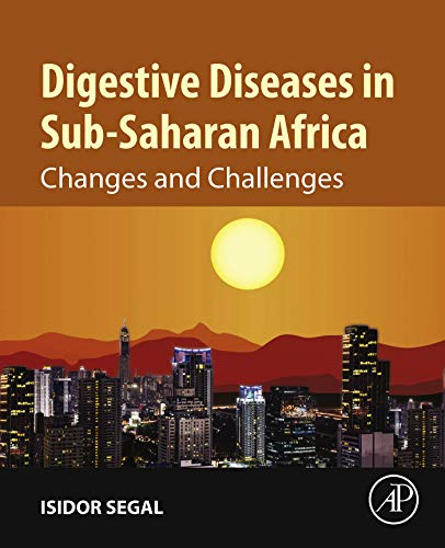 Digestive Diseases in Sub-Saharan Africa: Changes and Challenges (English Edition)